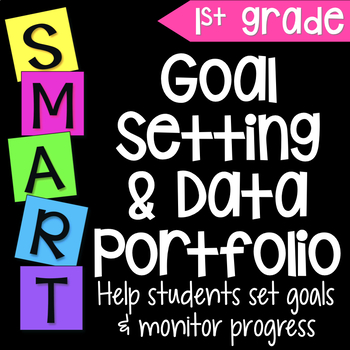 Goal Setting & Data Portfolio {First Grade}