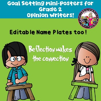Goal Setting Mini-Posters for Second Grade Opinion Writers!