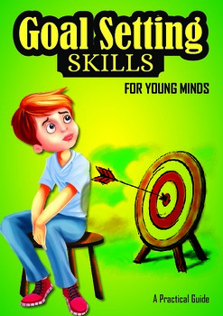 Goal Setting Skills for Young Minds