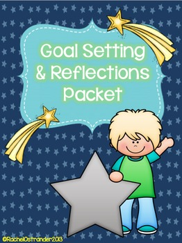 Goal Setting and Reflection Packet