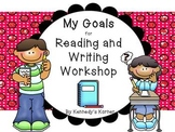 Goal Setting in the Reading and Writing Workshop!