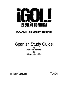 Goal! The Dream Begins-Spanish Study Guide