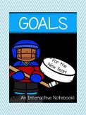 Goals Interactive Notebook