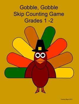 Skip Counting Thanksgiving Theme: Gobble, Gobble Grades 1 -2