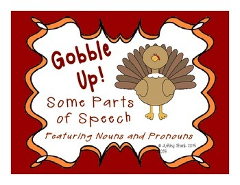 Gobble Up Some Parts of Speech! A Thanksgiving Themed Noun