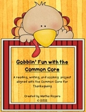 Gobblin' Fun With The Common Core-Thanksgiving Activities