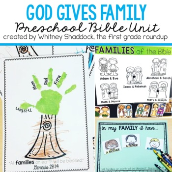 Sunday School Bible Unit: God Give Family