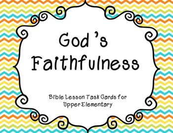 God's Faithfulness Bible Lesson Task Cards for Upper Elementary