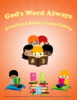 God's Word Always  Preschool Bible Lesson Extras Unit 3