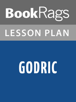 Godric Lesson Plans