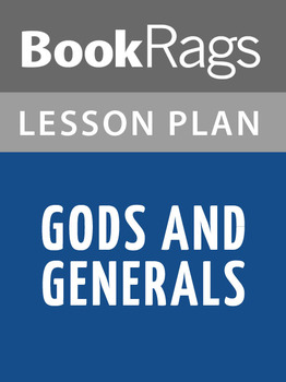 Gods and Generals Lesson Plans