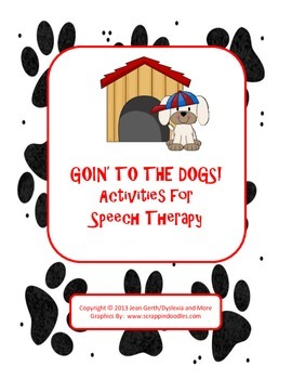 Goin' To the Dogs! Activities for Speech/Language Therapy