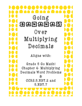 Going Bananas Over Multiplying Decimals- Word Problems