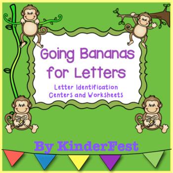 Going Bananas for Letters - Letter Identification Centers