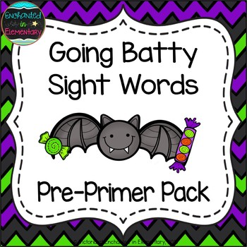 Going Batty Sight Words! Pre-Primer List Pack