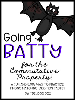 Going Batty for the Commutative Property! Adding Matching
