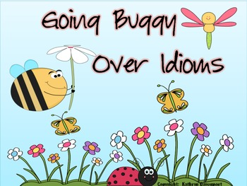 Going Buggy Over Idioms