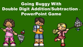 Going Buggy With Double Digit Addition/Subtraction - Power