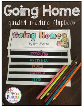 Going Home Multicultural Literature Guided Reading Flapbook