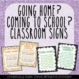 """Going Home?"" and ""Coming to School?"" classroom signs"