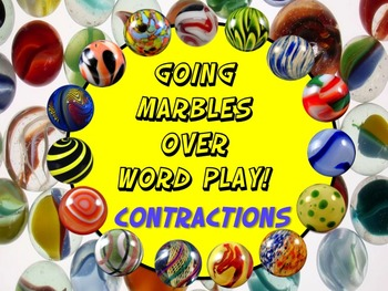 Going Marbles Over Word Play! CONTRACTIONS 10 PRINT & GO N