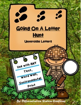 Going On A Letter Hunt: Scavenger Hunts for Any Text, Uppe
