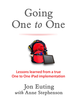 Going One to One: Lessons Learned From a True One to One i