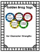Going for Gold With Character with Brag Tags