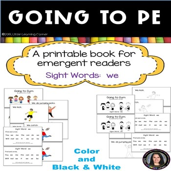Sight Word Reader - Going to PE -Color/BW