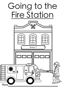 Going to the Fire Station Packet