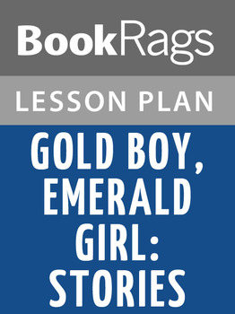 Gold Boy, Emerald Girl: Stories Lesson Plans