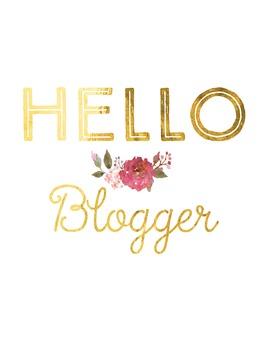"Gold Foil Printable ""Hello Blogger"""