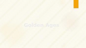 Golden Ages PPT