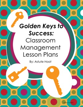 Classroom Management Behavior Lesson Plans: Back to School