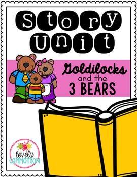 Goldilocks & 3 Bears Story Unit