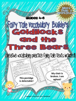 Goldilocks Vocabulary Builders Grades 4-6