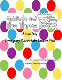 Goldilocks and The Three Bears Emergency Sub Plans