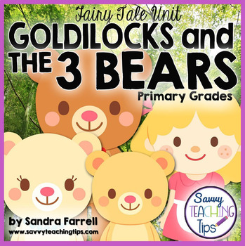 Goldilocks and the 3 Bears - a unit for beginning readers