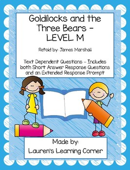 Goldilocks and the Three Bears - Level M - Text Dependent