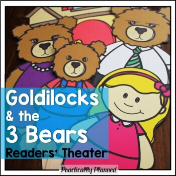 Goldilocks and the Three Bears Reader's Theater