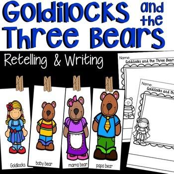 Goldilocks and the Three Bears Retelling, Writing, and Les