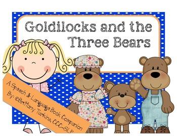 Goldilocks & the Three Bears: Preschool-Kinder Speech & La