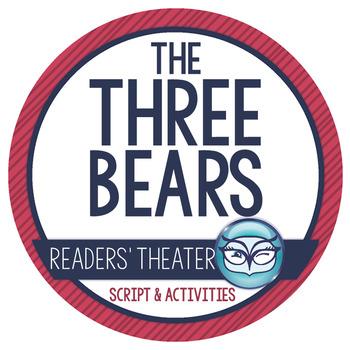 Goldilocks & the Three Bears Readers' Theater Activity Pack