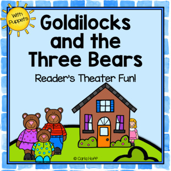 Goldilocks and the Three Bears  Reader's Theater Fun!