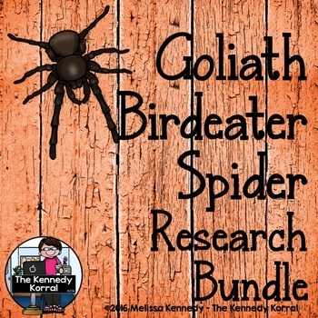 Goliath Birdeater Spider Research Bundle {Anchor Chart, Re