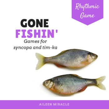 Gone Fishin' Fourth Grade Rhythmic Set {Syncopa, Tim-ka}