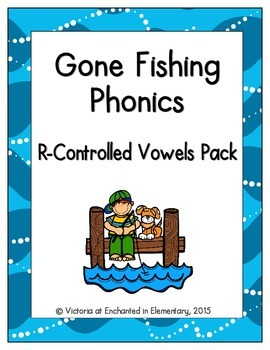 Gone Fishing Phonics: R-Controlled Vowel Words Pack