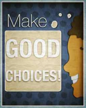 Good Choices Poster