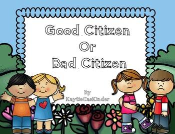 Good Citizen or Bad Citizen