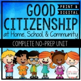 Good Citizenship * At School, Home, and in the Community